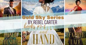 Series Report: Gold Sky #1-5 by Rebel Carter