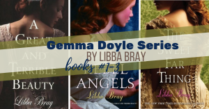Series Report: Gemma Doyle by Libba Bray