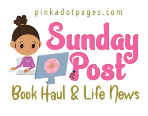 Sunday Post #46: Quiet time…