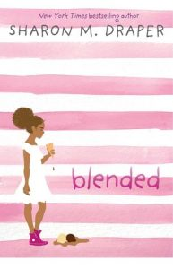 Review: Blended by Sharon M. Draper