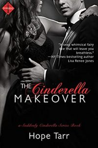 Review: The Cinderella Makeover (Suddenly Cinderella, #2) by Hope C. Tarr