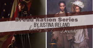 Series Report: Dread Nation by Justina Ireland