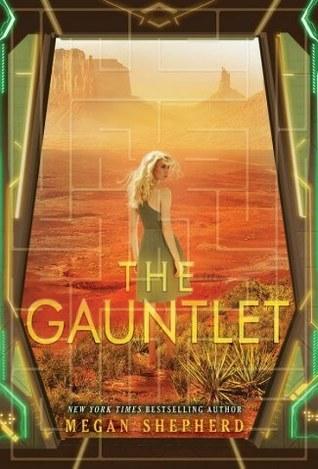 The Gauntlet by Megan Shepherd