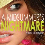 Book Cover A Midsummer's Nightmare by Kody Keplinger
