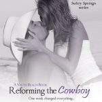 Book Cover Reforming the Cowboy by Marisa Cleveland