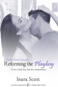 Review: Reforming the Playboy (Passion Creek, #1) by Inara Scott