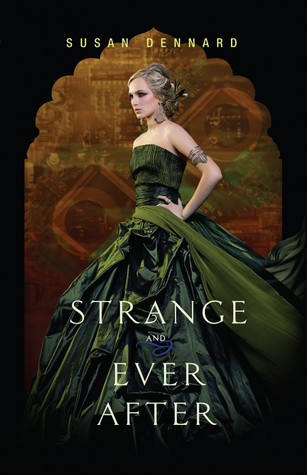 Series Report: Something Strange and Deadly by Susan Dennard