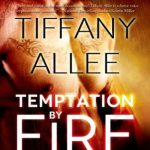 Book Cover Temptation by Fire by Tiffany Allee