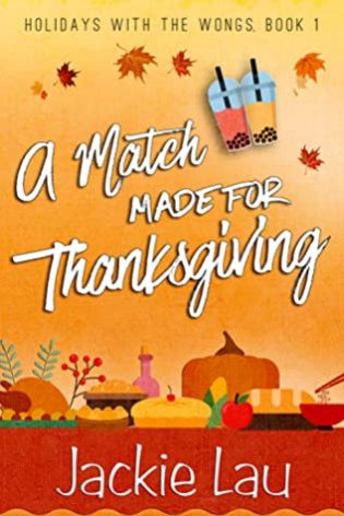 Mini Review: A Match Made for Thanksgiving (Holidays With the Wongs, #1) by Jackie Lau