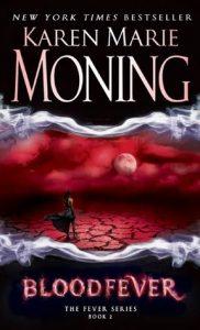 Review: Bloodfever (Fever, #2) by Karen Marie Moning