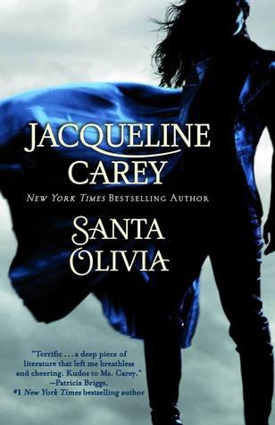 Santa Olivia by Jacqueline Carey