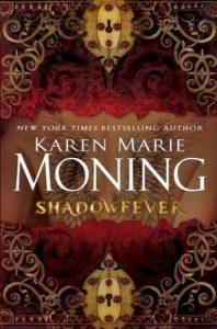 Review: Shadowfever (Fever, #5) by Karen Marie Moning
