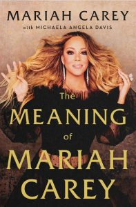 Review: The Meaning of Mariah Carey by Mariah Carey