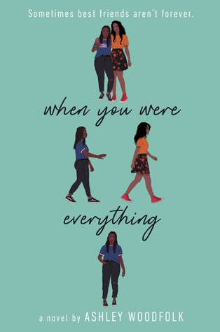 Review: When You Were Everything by Ashley Woodfolk