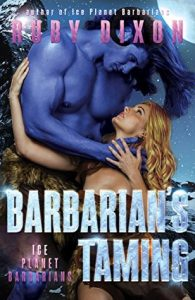 Review: Barbarian's Taming (Ice Planet Barbarians, #8) by Ruby Dixon
