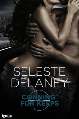 Review: Conning for Keeps (Agents of TRAIT, #2) by Seleste deLaney