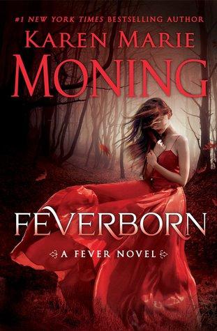 Review: Feverborn (Fever, #8) by Karen Marie Moning