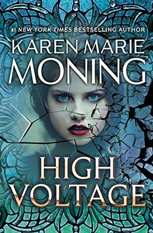 Review: High Voltage (Fever, #10) by Karen Marie Moning