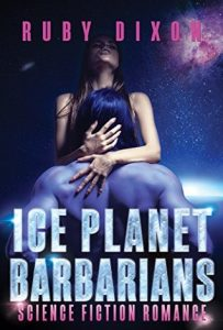Review: Ice Planet Barbarians (Ice Planet Barbarians, #1) by Ruby Dixon