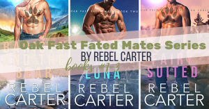 Series Report: Oak Fast Fated Mates by Rebel Carter