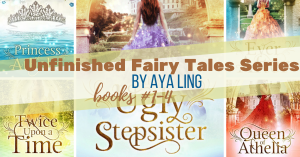 Series Report: Unfinished Fairy Tales by Aya Ling