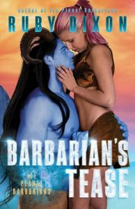 Review: Barbarian's Tease (Ice Planet Barbarians, #15) by Ruby Dixon
