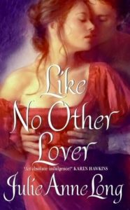 Review: Like No Other Lover (Pennyroyal Green, #2) by Julie Anne Long