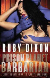 Review: Prison Planet Barbarian by Ruby Dixon