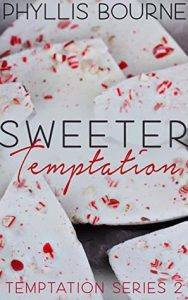 Review: Sweeter Temptation (Temptation, #2) by Phyllis Bourne