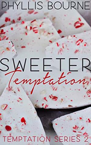 Sweeter Temptation by Phyllis Bourne