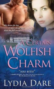 Review: A Certain Wolfish Charm (Westfield Wolves, #1) by Lydia Dare