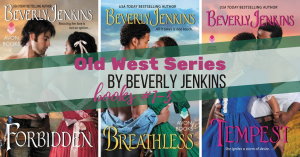 Series Report: Old West by Beverly Jenkins