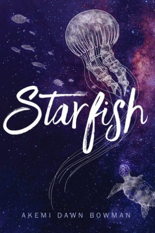 Review: Starfish by Akemi Dawn Bowman