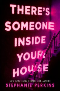 Review: There's Someone Inside Your House by Stephanie Perkins