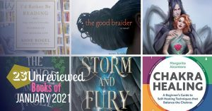 A Little Bit of Everything: The Unreviewed Books of January 2021