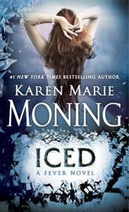 Review: Iced (Fever, #6) by Karen Marie Moning