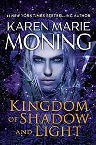 Review: Kingdom of Shadow and Light (Fever, #11) by Karen Marie Moning