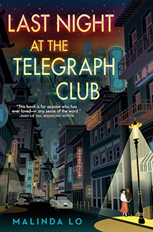Last Night at the Telegraph Club by Malinda Lo