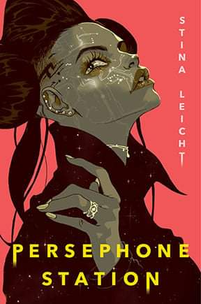 Review: Persephone Station by Stina Leicht