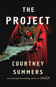 Review: The Project by Courtney Summers