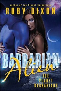 Review: Barbarian Alien (Ice Planet Barbarians, #2) by Ruby Dixon