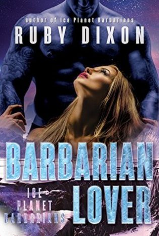 Review: Barbarian Lover (Ice Planet Barbarians, #3) by Ruby Dixon