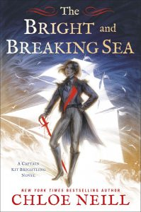 Mini Review: The Bright and Breaking Sea (Captain Kit Brightling, #1) by Chloe Neill