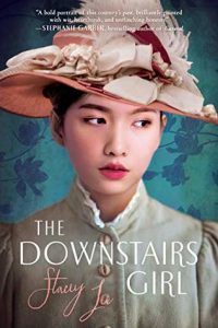 Review: The Downstairs Girl by Stacey Lee
