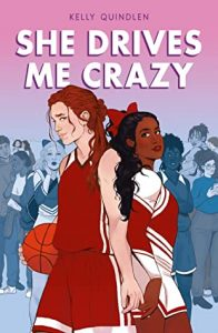 Mini Review: She Drives Me Crazy by Kelly Quindlen