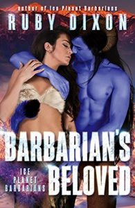 Review: Barbarian's Beloved (Ice Planet Barbarians, #16) by Ruby Dixon