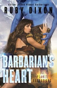 Review: Barbarian's Heart (Ice Planet Barbarians, #9) by Ruby Dixon