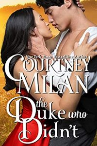 Review: The Duke Who Didn't (Wedgeford Trials, #1) by Courtney Milan