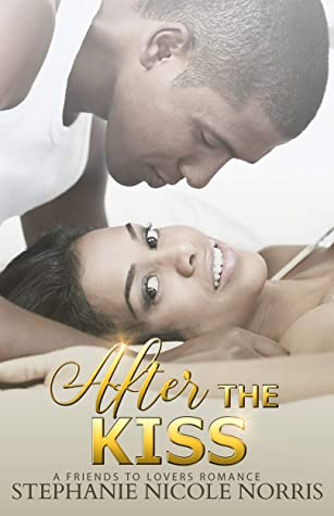 After the Kiss by Stephanie Nicole Norris