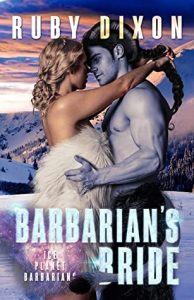 Mini Review: Barbarian's Bride (Ice Planet Barbarians, #19) by Ruby Dixon